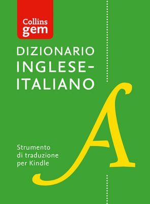 Dizionario Inglese-Italiano (Unidirezionale) Gem Edition (English, Italian, Electronic book text, Amazon Kindle (Edizione...