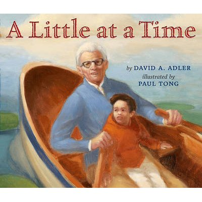 A Little at a Time (Hardcover): David A Adler