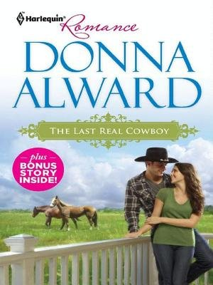The Last Real Cowboy & the Rancher's Runaway Princess - The Last Real Cowboy\The Rancher's Runaway Princess...