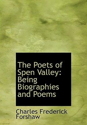 The Poets of Spen Valley - Being Biographies and Poems (Large Print Edition) (Large print, Hardcover, Large type / large print...