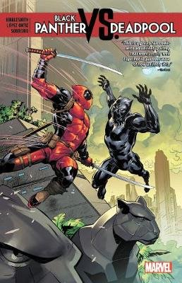Black Panther Vs. Deadpool (Paperback): Daniel Kibblesmith