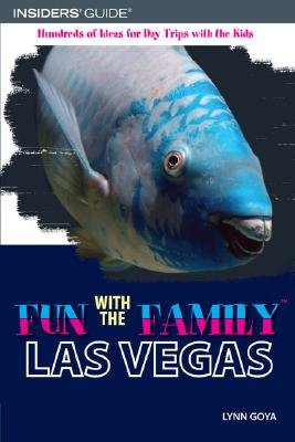 Fun with the Family Las Vegas (Paperback, 4th Revised edition): Lynn Goya