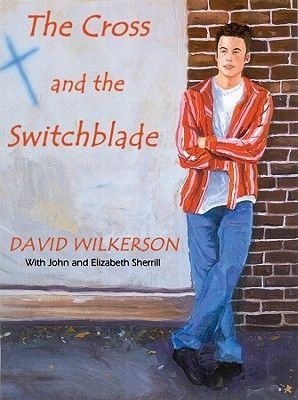 The Cross and the Switchblade Lib/E (Standard format, CD): David Wilkerson