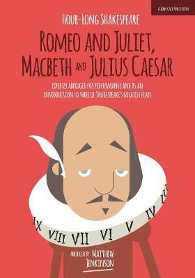 Hour-Long Shakespeare, Volume II (Abridged, Paperback, Abridged edition): Matthew Jenkinson