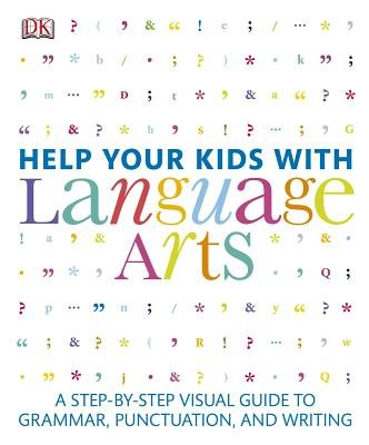 Help Your Kids with Language Arts (Paperback): Dk Publishing