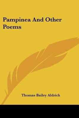 Pampinea and Other Poems (Paperback): Thomas Bailey Aldrich