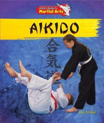 Aikido (Electronic book text): Alix Wood