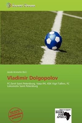 Vladimir Dolgopolov (Paperback): Jacob Aristotle