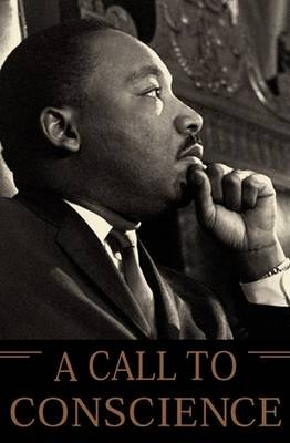 A Call to Conscience - The Landmark Speeches of Dr. Martin Luther King, Jr. (Electronic book text): Martin Luther King