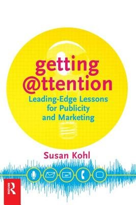 Getting Attention (Paperback): Susan Y. Kohl