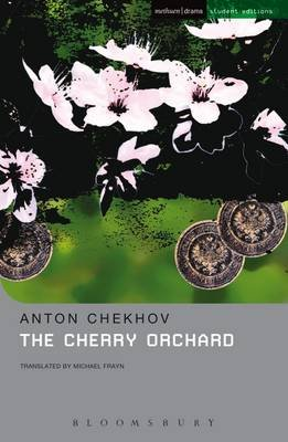 The Cherry Orchard - A Comedy in Four Acts (Electronic book text): Michael Frayn
