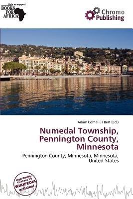 Numedal Township, Pennington County, Minnesota (Paperback): Adam Cornelius Bert