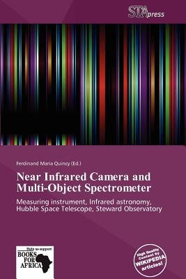 Near Infrared Camera and Multi-Object Spectrometer (Paperback): Ferdinand Maria Quincy