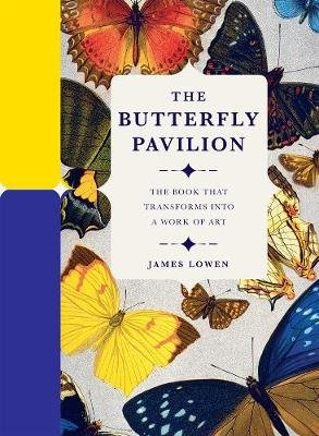 The Butterfly Pavilion (Hardcover): James L Owen