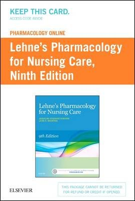 Lehne'S Pharmacology Online for Pharmacology for Nursing Care 9e (Electronic book text, 9th edition): Richard Lehne
