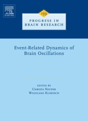 Event-Related Dynamics of Brain Oscillations (Electronic book text, New ed.): Christa Neuper