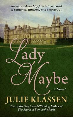 Lady Maybe (Large print, Hardcover, Large type / large print edition): Julie Klassen