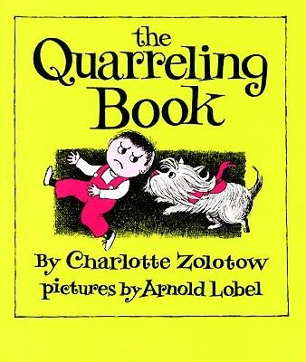 The Quarreling Book (Hardcover, Turtleback Scho): Charlotte Zolotow