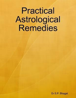 Practical Astrological Remedies (Electronic book text): Dr S.P. Bhagat