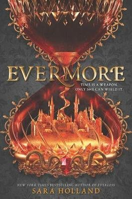 Evermore (Hardcover): Sara Holland