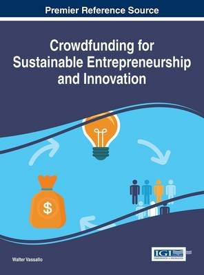 Crowdfunding for Sustainable Entrepreneurship and Innovation (Electronic book text): Walter Vassallo