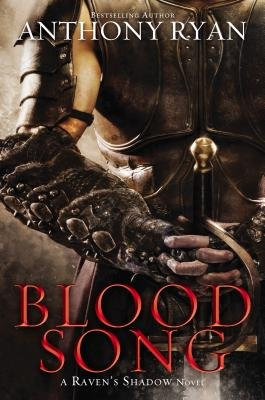 Blood Song (Hardcover): Anthony Ryan
