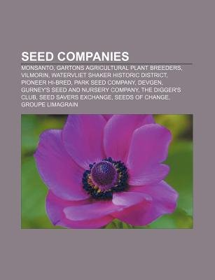 Seed Companies Monsanto Gartons Agricultural Plant Breeders Vilmorin Watervliet Shaker Historic District