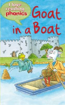 I Love Reading Phonics Level 3  Goat In a Boat (Electronic book text ... 9a041f5898ff8