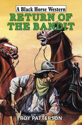 Return of the Bandit (Hardcover): Roy Patterson