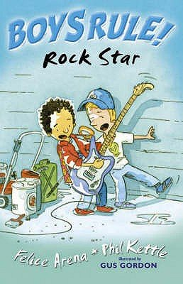 Rock Star (Paperback): Phil Kettle, Felice Arena