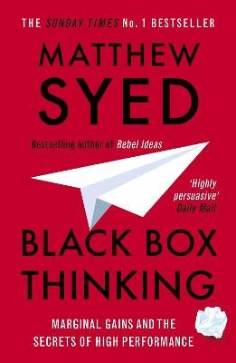 Black Box Thinking - The Surprising Truth about Success (Electronic book text): Matthew Syed