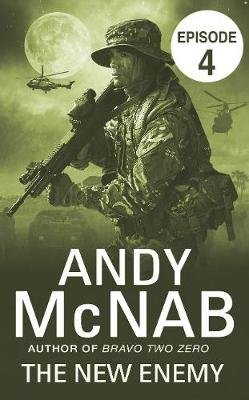 The New Enemy: Episode 4 (Electronic book text, Digital original): Andy McNab