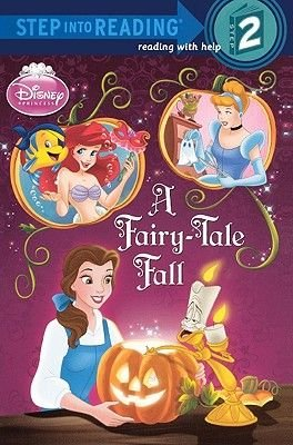 A Fairy-Tale Fall (Disney Princess) (Hardcover, Bound for Schools & Libraries ed.): Apple Jordan