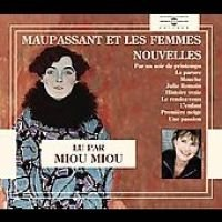 Nouvelles Lu Par Miou Miou (English, French, Standard format, CD): G Maupassant