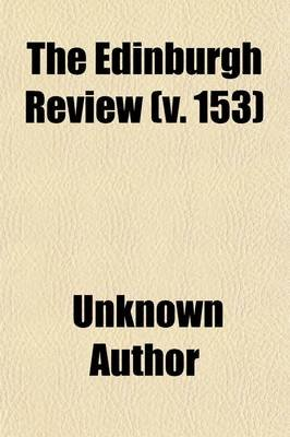 The Edinburgh Review Volume 153 (Paperback): unknownauthor, Sydney Smith, Books Group