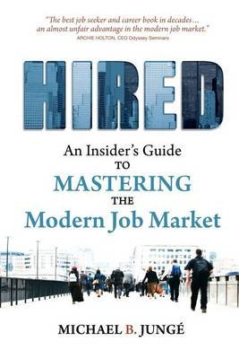 Hired (Paperback): Michael B Junge