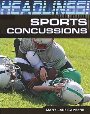 Sports Concussions (Hardcover): Mary-Lane Kamberg