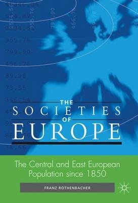 The Central and East European Population since 1850 (Hardcover): Franz Rothenbacher