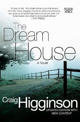 The Dream House (Paperback): Craig Higginson