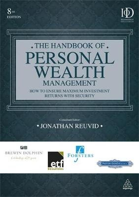 The Handbook of Personal Wealth Management - How to Ensure Maximum Investment Returns with Security (Hardcover, 8th Revised...