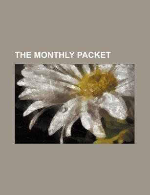 The Monthly Packet (Paperback): Books Group