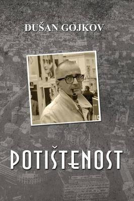 Potistenost (Serbian, Paperback): Dusan Gojkov