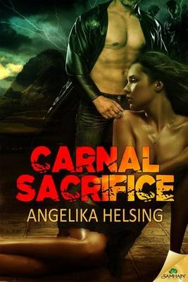 Carnal Sacrifice (Electronic book text): Angelika Helsing