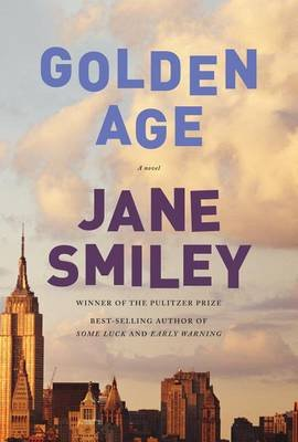 Golden Age (Large print, Hardcover, Large type / large print edition): Jane Smiley