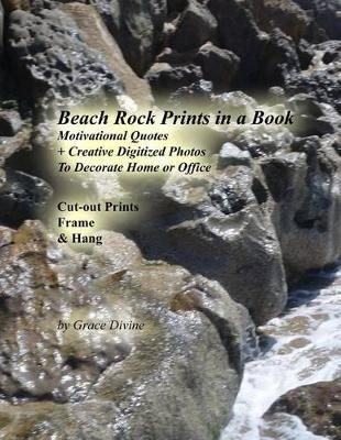 Beach Rock Prints in a Book - Motivational Quotes + Creative Digitized Photos to Decorate Home or Office Cut-Out Prints Frame &...
