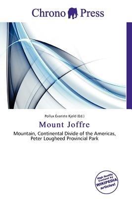 Mount Joffre (Paperback): Pollux Variste Kjeld