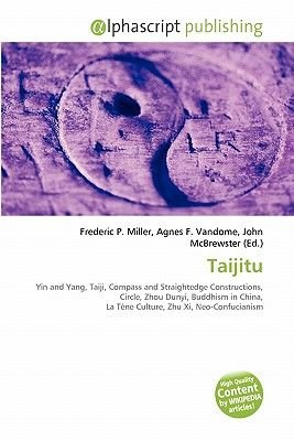 Taijitu (Paperback): Frederic P. Miller, Agnes F. Vandome, John McBrewster