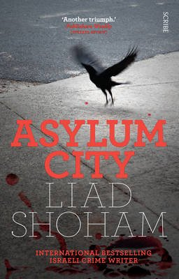 Asylum City (Paperback, New edition): Liad Shoham