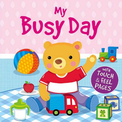 My First Day (Board book):