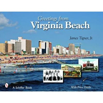 Greetings from Virginia Beach (Hardcover): James Tigner